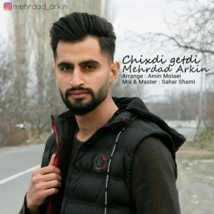 Mehrdad Arkin Chixdi Getdi
