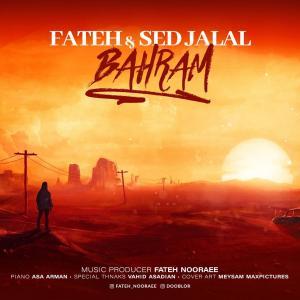 Fateh Nooraee – Bahram (Ft Sed Jalal)