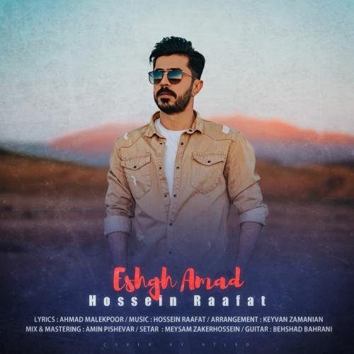 Hossein Raafat – Eshgh Amad