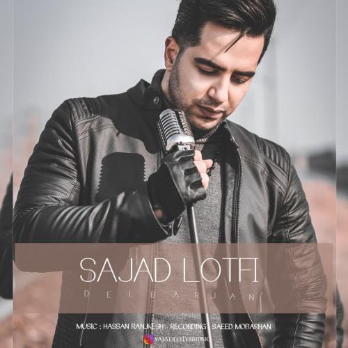 Sajad lotfi – Delbrjan
