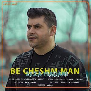 Reza Madani – Be Cheshm Man