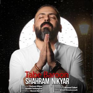 Shahram Nikyar – Tabe Baroon