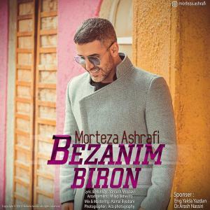Morteza Ashrafi Bezanim Biron