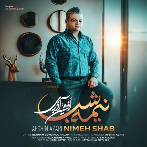 Afshin Azari Nimeh Shab