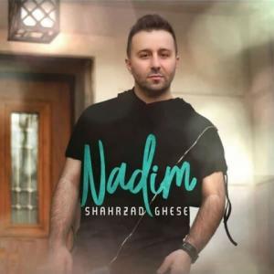 Nadim Shahrzad Ghesse