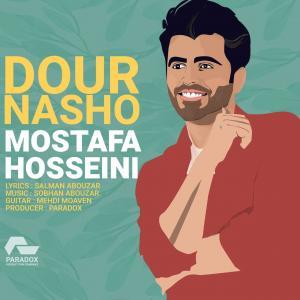 Mostafa Hosseini Dour Nasho