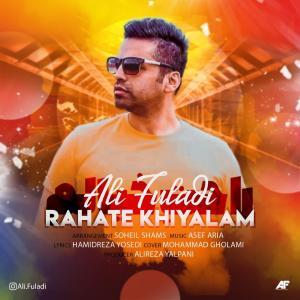 Ali Fuladi Rahate Khiyalam