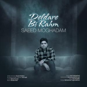 Saeed Moghadam  Deldare Bi Rahm