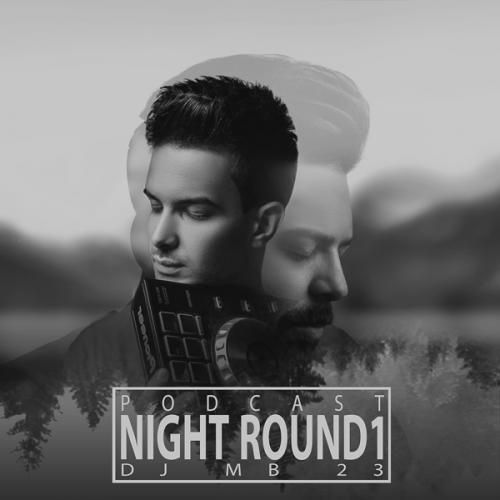دانلود ریمیکس Dj Mb 23 Night Round1