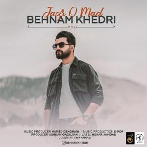 Behnam Khedri Jazro Mad