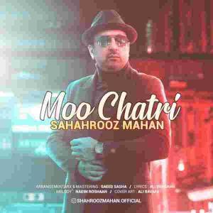 Shahrooz Mahan Moo Chatri
