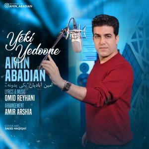 Amin Abadian Yeki Yedoone