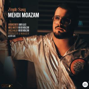 Mehdi Moazam Zeyde Sasy