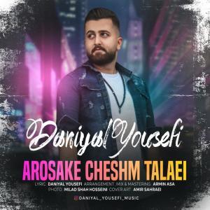 Daniyal Yousefi Arosake Cheshm Talaei