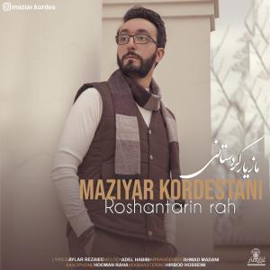 Maziyar Kordestani Roshantarin Rah