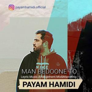 Payam Hamidi Man Bedoone To
