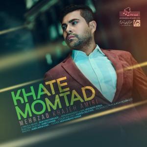 Mehrzad Khajeh Amiri Khate Momtad
