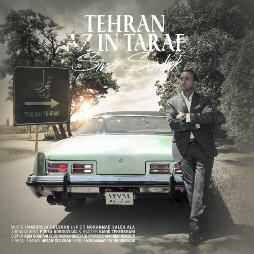 Sina Sarlak Tehran Az In Taraf
