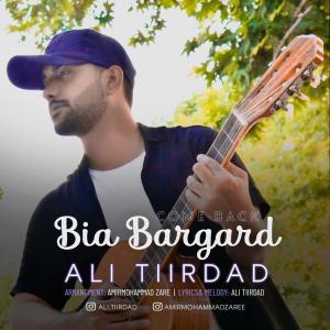 Ali Tiirdad Bia Bargard