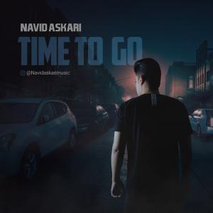 Navid Askari Time To Go