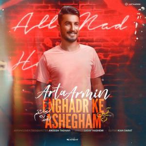 Arta Armin Enghadr Ke Ashegham