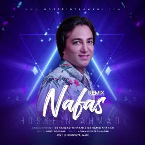 Hossein Ahmadi Nafas (Remix)