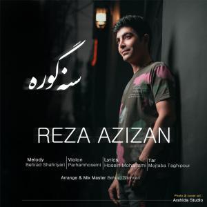 Reza Azizan Sana Gora