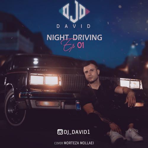 دانلود پادکست دیجی دیوید Night Driving Episode 01