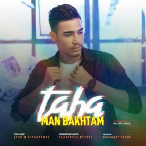 Taha Man Bakhtam