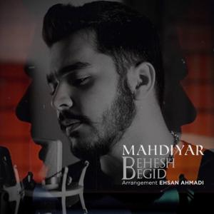Mahdiyar Behesh Begid