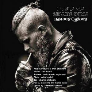 Hamoon Qaroon Sharabe Shiraz