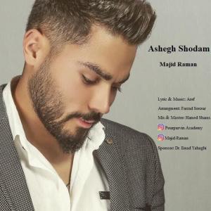 Majid Raman Ashegh Shodam