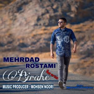 Mehrdad Rostami Birahe (New Version)