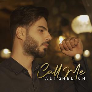 Ali Ghelich Call Me
