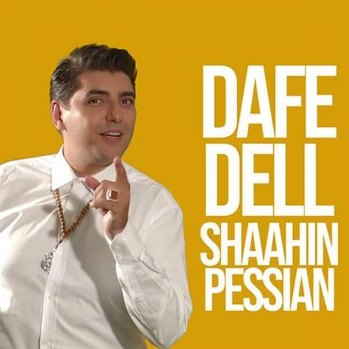 Shaahin Pessian Dafe Del