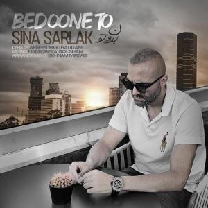 Sina Sarlak Bedoone To
