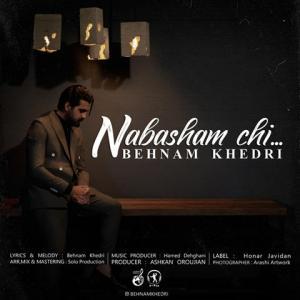 Behnam Khedri Nabasham Chi