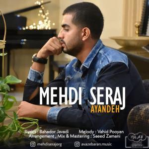 Mehdi Seraj Ayandeh