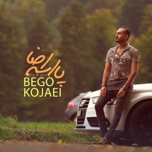 Reza Parse Bego Kojaei