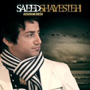 Saeed Shayesteh – Azaaram Bedi