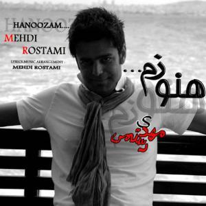 Mehdi Rostami – Hanoozam
