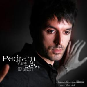 Pedram – Vay Be Halet