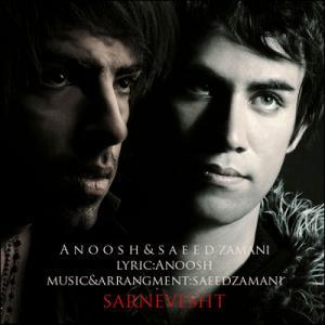 Anoosh – Sarnevesht (Ft Saeed Zamani)