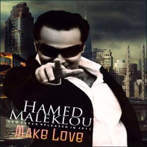 Hamed Maleklou – Make Love