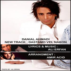 Danial Ahmadi – Dastamo Vel Nakon