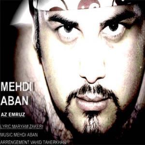 Mehdi Aban – Az Emrooz