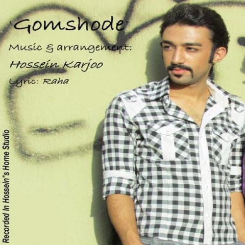 Hossein Karjoo – Gomshode
