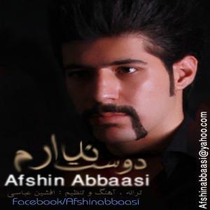 Afshin Abbaasi – Dooset Nadaram