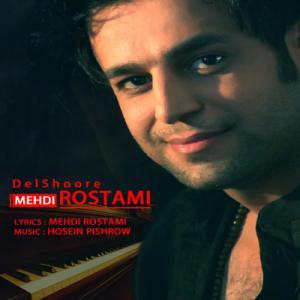 Mehdi Rostami – Delshoure