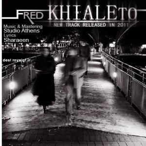 Fred – Khiale To